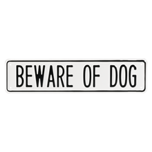 Irwin Hodson Beware of Dog Sign