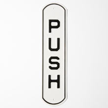 Irwin Hodson Push Sign