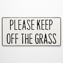 Irwin Hodson Please Keep Off The Grass Sign