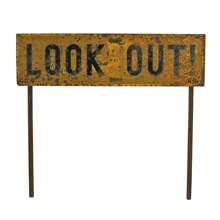 Fabulous Look Out Sign W/ Folding Legs C1935