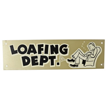 Mid-Century NOS Loafing Department Sign in Silver c1965