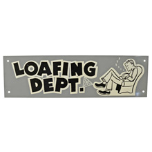 Mid-Century NOS Loafing Department Sign in Grey c1965