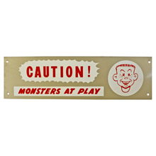 Mid-Century NOS Monsters at Play Sign c1965