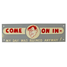 Mid-Century NOS Come On In Sign in Grey c1965