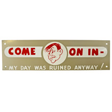 Mid-Century NOS Come On In Sign in Silver c1965