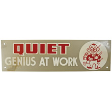 Mid-Century NOS Genius at Work Sign in Silver c1965