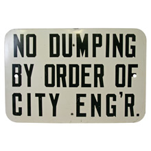 Mid-Century No Dumping Sign C1955
