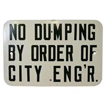 Mid-Century No Dumping Sign C1955