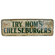 Try Mom's Cheeseburgers Sign C1955
