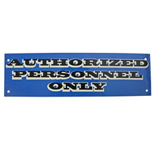 Mid-Century NOS Authorized Personnel Only Sign in Blue c1965