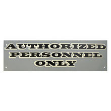 Mid-Century NOS Authorized Personnel Only Sign in Grey c1965