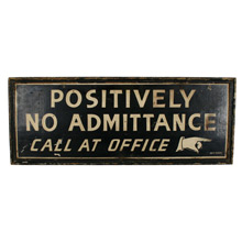 Hand Painted No Admittance Sign C1910