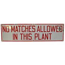 Porcelain Enamel No Matches Sign C1930