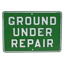 Vintage Stamped Metal Ground Repair Sign C1960s