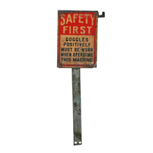 Safety First Factory Sign C1930s