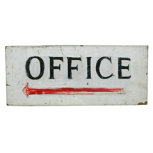 Charming Hand-Lettered Office Sign C1945