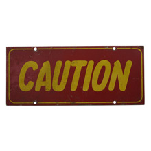 Mid-Century Maroon and Yellow Caution Sign C1965