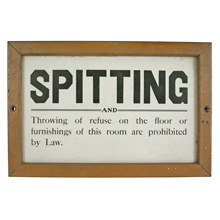 Hysterical Framed No Spitting Sign C1935