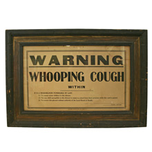 Antique Whooping Cough Sign C1915