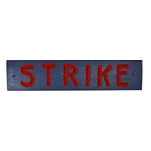 Hand-Carved Baseball Strike Sign c1955
