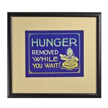 Framed NOS Cafe Hunger Sign c1950s