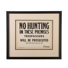 Framed No Hunting Sign c1955