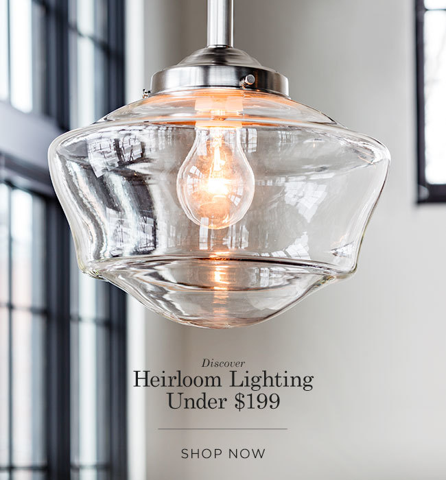 Discover Heirloom Lighting Under $199