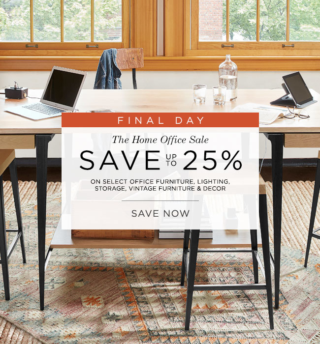 Final Day - Save up to 25% on Home Office