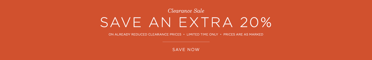 Save an Extra 20% on Clearance