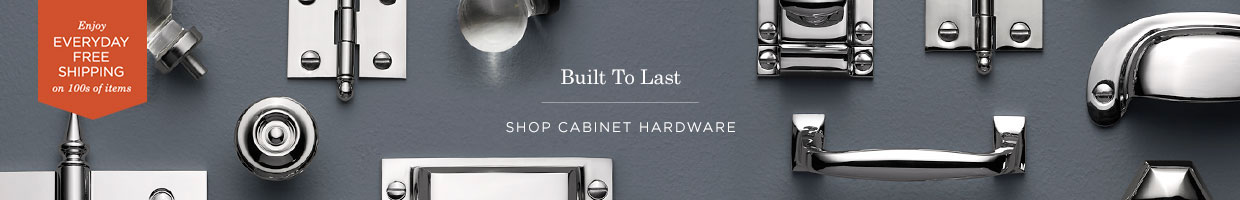 Cabinet Hardware Built to Last