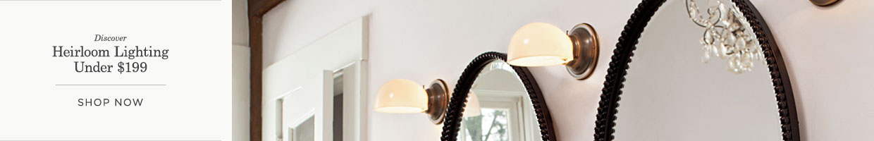 Heirloom Lighting Under $199