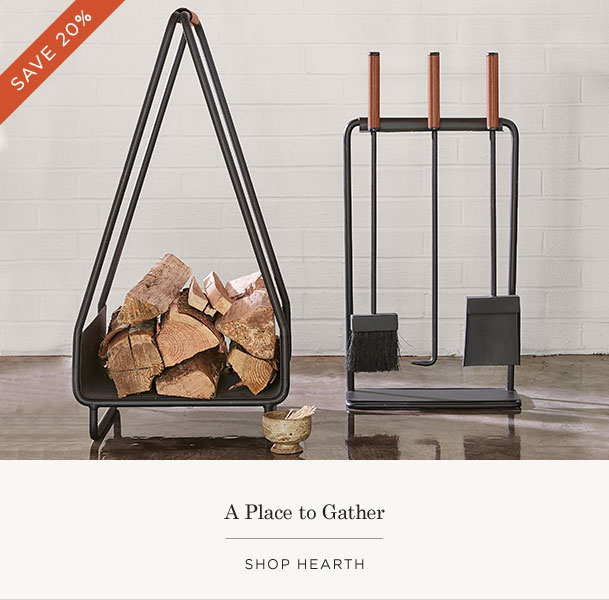 Save 20% on Hearth