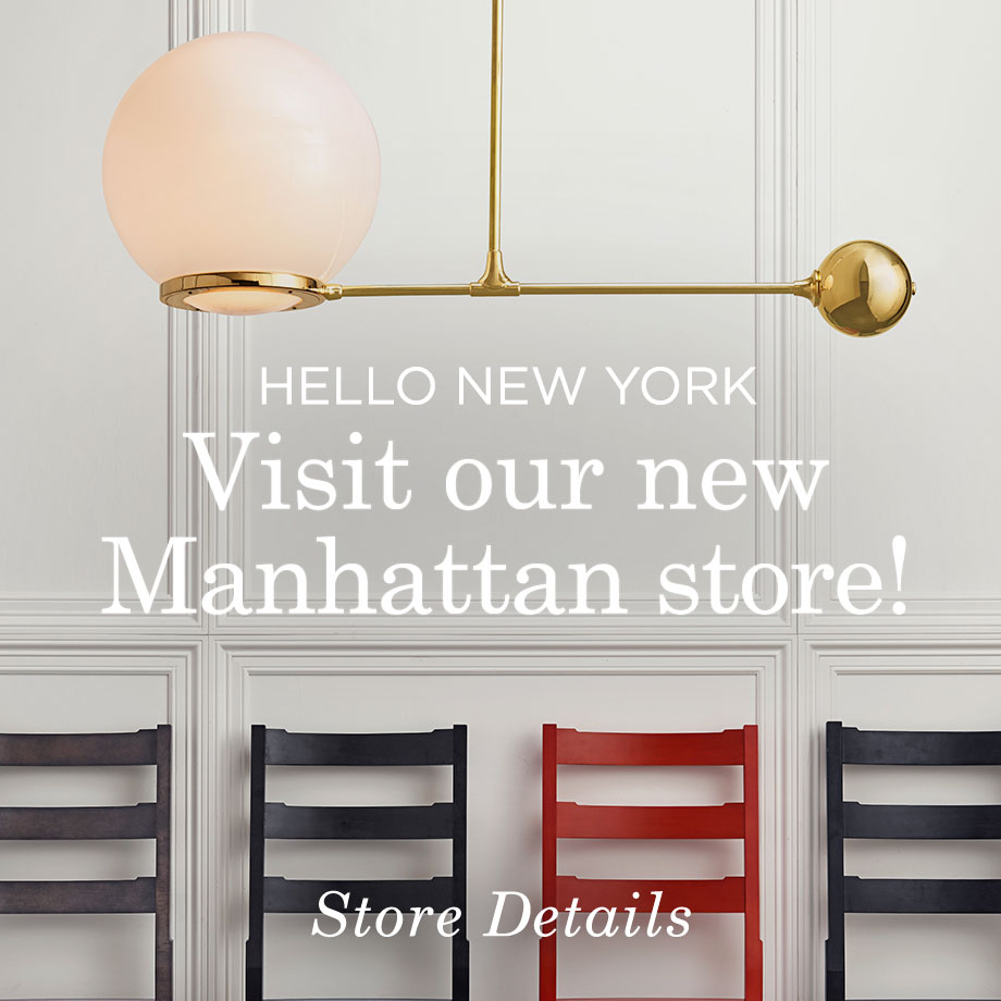 Visit Our New Manhattan Store