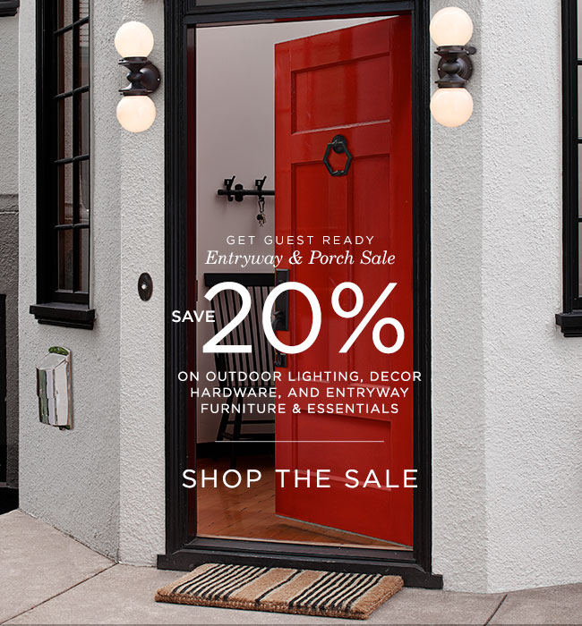 Save 20% at the Entryway & Porch Sale