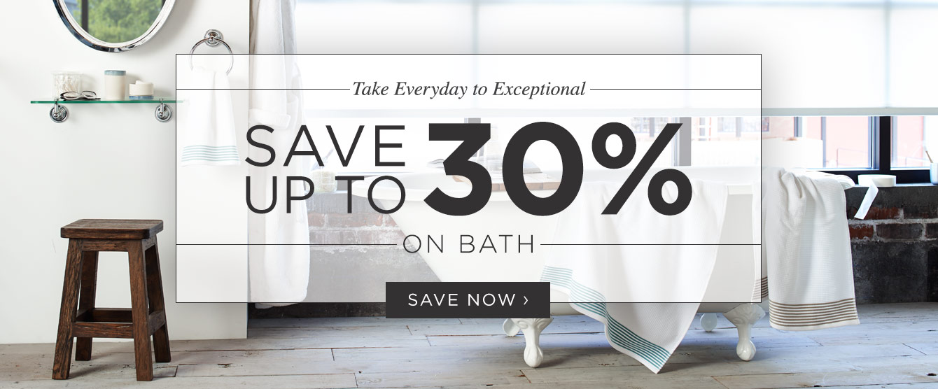 Save up to 30% on Bath