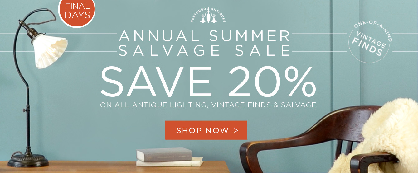 Final Days! Summer Salvage Sale - Save 20%