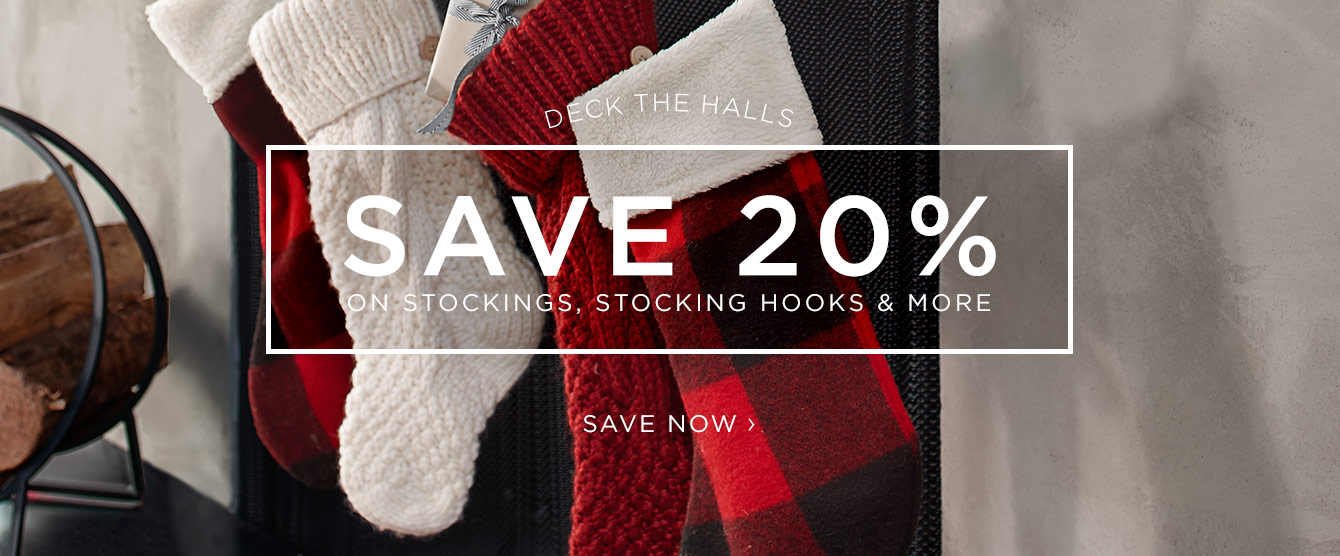 Save 20% on Stockings & More