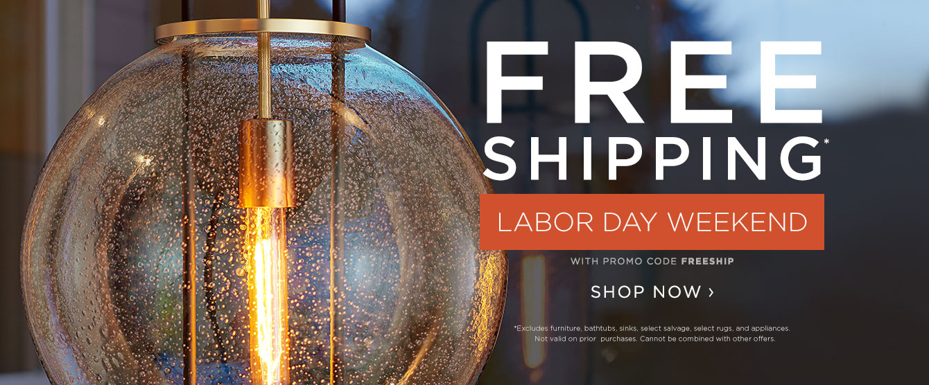 FREE SHIPPING - Labor Day Weekend